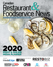 Canadian Restaurant & Foodservice News 2020 Media Kit
