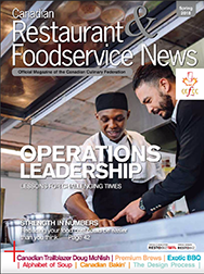 Canadian Restaurant & Foodservice News Magazine | Spring 2018